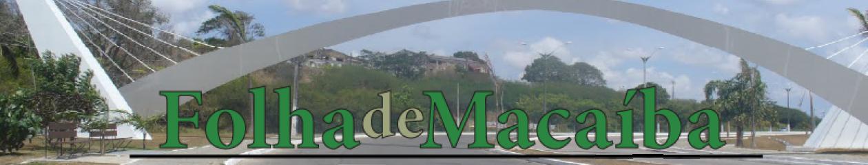 Folha de Macaíba – Um portal a serviço de Macaíba e  Grande Natal